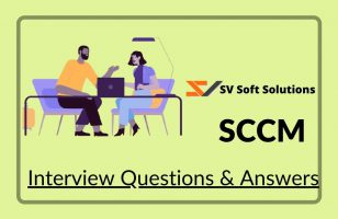 sccm interview questions answers by svsoftsolutions