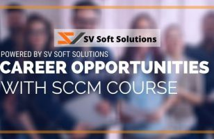 Career opportunities with SCCM course online with SV Soft Solutions